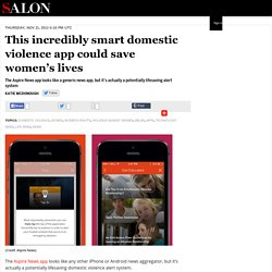 This incredibly smart domestic violence app could save women's lives