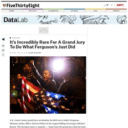 It's Incredibly Rare For A Grand Jury To Do What Ferguson's Just Did
