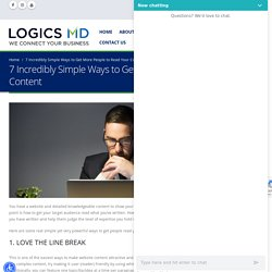 7 Incredibly Simple Ways to Get More People to Read Your Content - Logics MD