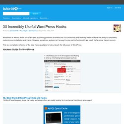 30 Incredibly Useful WordPress Hacks | Tutorial9