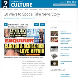 9: Other Stories From This Source Are Incredulous - 10 Ways to Spot a Fake News Story