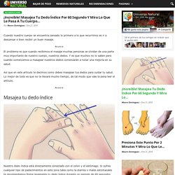 ¡Increible! Masajea Tu Dedo Índice Por 60 Segundo Y Mira Lo Que Le Pasa A Tu Cuerpo…