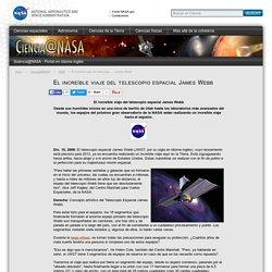 El increíble viaje del telescopio espacial James Webb