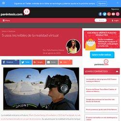 5 usos increíbles de la realidad virtual