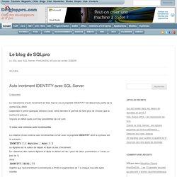Auto incrément IDENTITY avec SQL Server