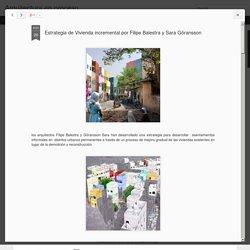 Arquitectura en proceso: Estrategia de Vivienda incremental por Filipe Balestra y Sara Göransson