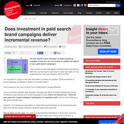Does investment in paid search brand campaigns deliver incremental revenue?