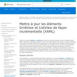 Mettre à jour les éléments GridView et ListView de façon incrémentielle (XAML) - Windows app development