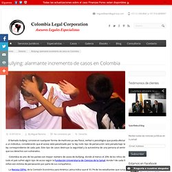 Bullying: alarmante incremento de casos en Colombia