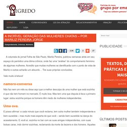 A Incrível Geração Das Mulheres Chatas – Por Mariliz Pereira Jorge -