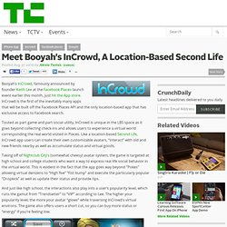 Meet Booyah's InCrowd, A Location-Based Second Life