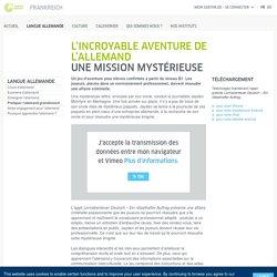 L'incroyable aventure de l'allemand - Goethe-Institut Frankreich