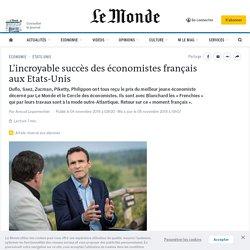 L'incroyable succès des économistes français aux Etats-Unis