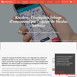 Knockin : l'incroyable fichage d'internautes par l'équipe de Nicolas Sarkozy - Politique