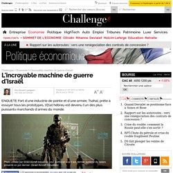 L'incroyable machine de guerre d'Israël - 21 mars 2014