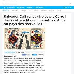Salvador Dalì rencontre Lewis Carroll dans cette édition incroyable d'Alice au pays des merveilles