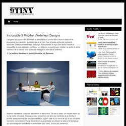 Incroyable 5 Mobilier d'extérieur Designs / 9tiny.com