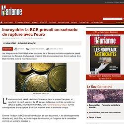 Incroyable: la BCE prévoit un scénario de rupture avec l'euro