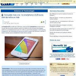 Incroyable mais vrai : le smartphone à 3,29 euros vient de naître en Inde
