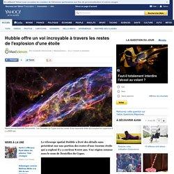 Hubble offre un vol incroyable à travers les restes de l'explosion d'une étoile