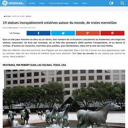 24 statues incroyablement créatives autour du monde, de vraies merveilles