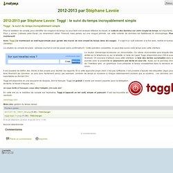 Toggl : le suivi du temps incroyablement simple dans 2012-2013 - Mahara FGA