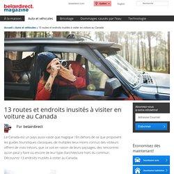 13 routes incroyables à visiter en voiture au Canada - Belairdirect magazine