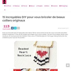 15 incroyables DIY pour vous bricoler de beaux colliers originaux