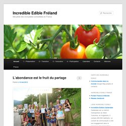Incredible Edible Fréland | Site pilote des incroyables comestibles en France