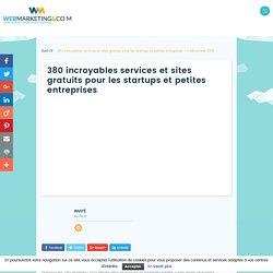 380 incroyables services et sites gratuits pour les startups et petites entreprises