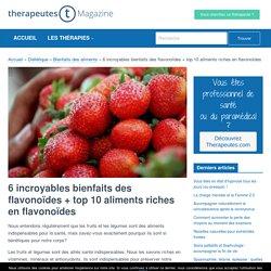 6 incroyables bienfaits des flavonoïdes + top 10 aliments riches en flavonoïdes