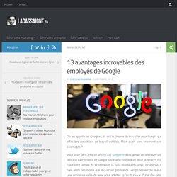 13 avantages incroyables des employés de Google