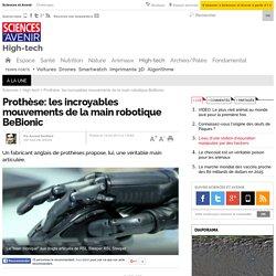 Prothèse: les incroyables mouvements de la main robotique BeBionic- 13 mars 2013