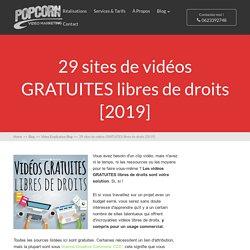 +20 incroyables sources de vidéos GRATUITES libres de droits > www.popcornvideo.fr