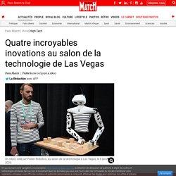 Quatre incroyables inovations au salon de la technologie de Las Vegas