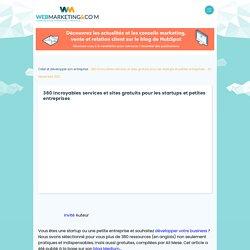 ▷ 380 incroyables services et sites gratuits pour les startups et petites entreprises