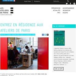 Entrez en résidence aux Ateliers de Paris – Ateliers de Paris – Incubateur