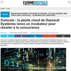 Outscale : la pépite cloud de Dassault Systèmes lance un incubateur pour résister à la concurrence