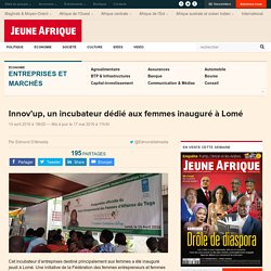 Innov'up, un incubateur dédié aux femmes inauguré à Lomé