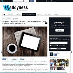 #Presse : Lancement d'Amaury Lab, un incubateur dédié à « l'information connectée »