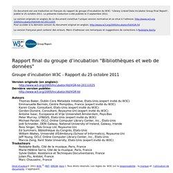 """Rapport final du groupe d'incubation """"Bibliothèques et web de données"""""""