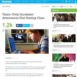 Teens-Only Incubator Announces First Startup Class