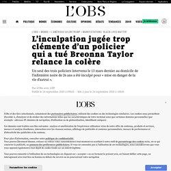 L'inculpation jugée trop clémente d'un policier qui a tué Breonna Taylor relance la colère