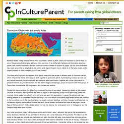 Travel the Globe with the World Atlas | InCultureParent