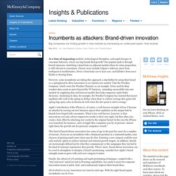 Incumbents as attackers: Brand-driven innovation