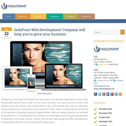 Indapoint Web Development Company will help you to grow your business