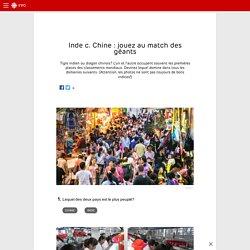 Inde vs Chine : jouez au match des géants