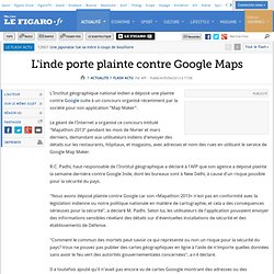 L'inde porte plainte contre Google Maps