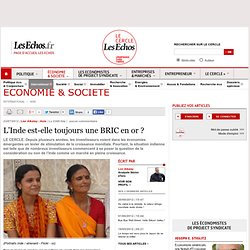 L'Inde est-elle toujours une BRIC en or