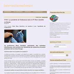 H1N1: La pandémie de l'indécence selon le Pr Marc Gentilini - IN